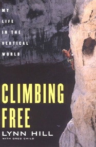 Climbing Free, My Life In The Vertical World